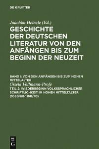 Cover Wiederbeginn volkssprachiger Schriftlichkeit im hohen Mittelalter