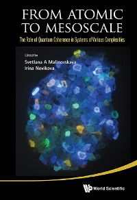 Cover From Atomic To Mesoscale: The Role Of Quantum Coherence In Systems Of Various Complexities