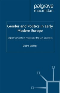 Cover Gender and Politics in Early Modern Europe