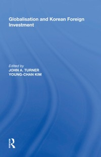 Cover Globalisation and Korean Foreign Investment
