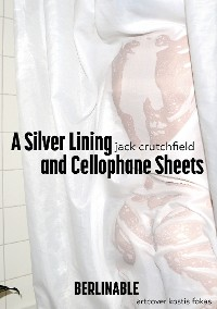 Cover A Silver Lining and Cellophane Sheets