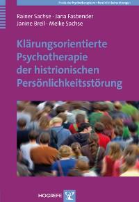 Cover Klärungsorientierte Psychotherapie der histrionischen Persönlichkeitsstörung