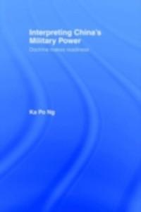 Cover Interpreting China's Military Power
