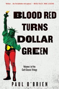 Cover Blood Red Turns Dollar Green