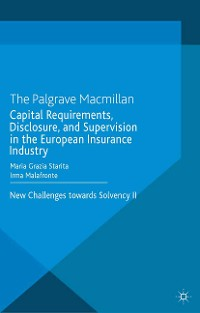 Cover Capital Requirements, Disclosure, and Supervision in the European Insurance Industry