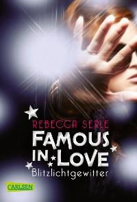 Cover Famous in Love 2: Blitzlichtgewitter