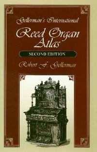 Cover Gellerman's International Reed Organ Atlas