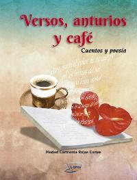 Cover Versos, anturios y café