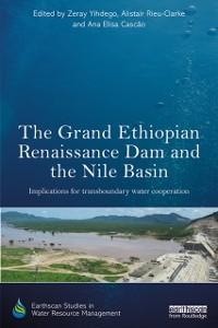 Cover Grand Ethiopian Renaissance Dam and the Nile Basin