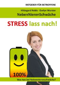 Cover STRESS lass nach!