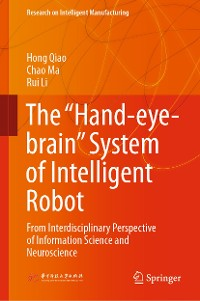 """Cover The """"Hand-eye-brain"""" System of Intelligent Robot"""