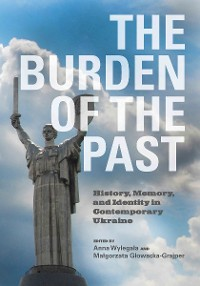 Cover The Burden of the Past