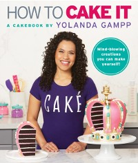 Cover How to Cake It