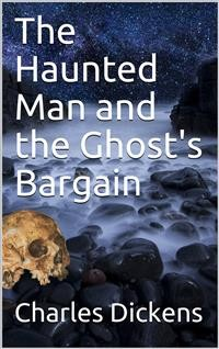 Cover The Haunted Man and the Ghost's Bargain