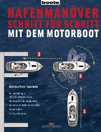 Cover Hafenmanöver Schritt für Schritt - mit dem Motorboot