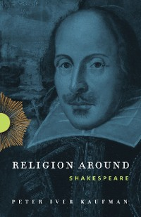 Cover Religion Around Shakespeare