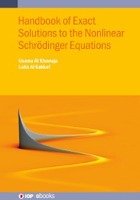 Cover Handbook of Exact Solutions to the Nonlinear Schrödinger Equations