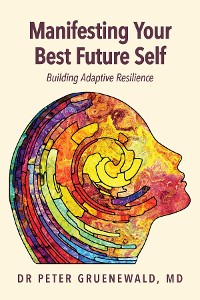 Cover Manifesting Your Best Future Self
