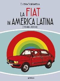 Cover La FIAT in America Latina (1946-2014)