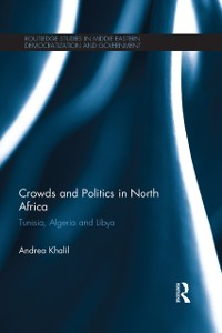 Cover Crowds and Politics in North Africa