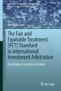 Cover The Fair and Equitable Treatment (FET) Standard in International Investment Arbitration