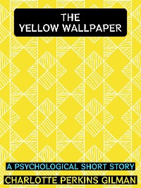 Cover The Yellow Wallpaper