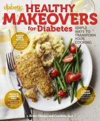 Cover Diabetic Living Healthy Makeovers for Diabetes
