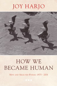 Cover How We Became Human: New and Selected Poems 1975-2002