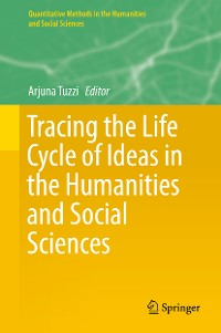 Cover Tracing the Life Cycle of Ideas in the Humanities and Social Sciences