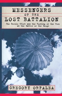 Cover Messengers of the Lost Battalion