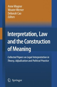Cover Interpretation, Law and the Construction of Meaning