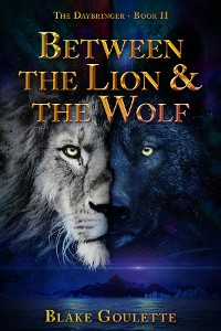 Cover Between the Lion & the Wolf