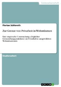Cover Zur Grenze von Privatheit in Wohnräumen