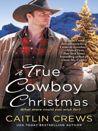 Cover A True Cowboy Christmas