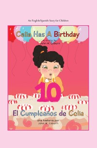 Cover Celia Has a Birthday / Es El Cumpleaños De Celia