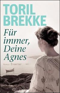 Cover Für immer, Deine Agnes