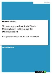 Cover Vertrauen gegenüber Social Media Unternehmen in Bezug auf die Datensicherheit
