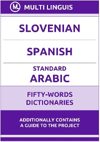 Cover Slovenian' Spanish' Standard Arabic Fifty-Words Dictionaries