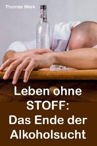 Cover Leben ohne STOFF