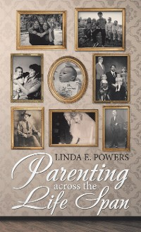 Cover Parenting Across the Life Span