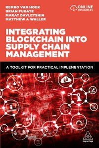 Cover Integrating Blockchain into Supply Chain Management