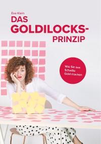 Cover Das Goldilocks-Prinzip
