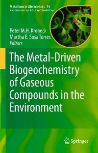 Cover The Metal-Driven Biogeochemistry of Gaseous Compounds in the Environment