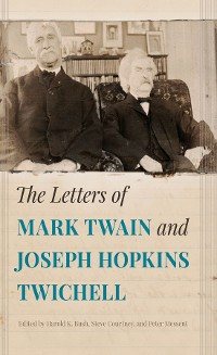 Cover The Letters of Mark Twain and Joseph Hopkins Twichell