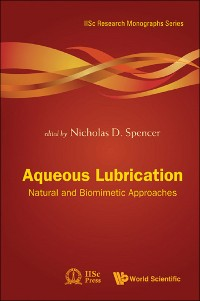 Cover Aqueous Lubrication: Natural And Biomimetic Approaches