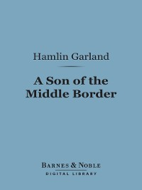 Cover A Son of the Middle Border