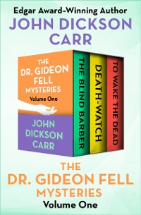 Cover Dr. Gideon Fell Mysteries Volume One