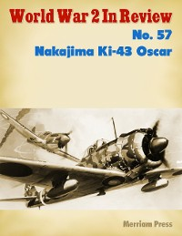 Cover World War 2 In Review No. 57: Nakajima Ki-43 Oscar