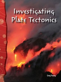 Cover Investigating Plate Tectonics
