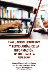 Cover Evaluación Educativa Y Tecnologías De La Información. Aportes Para La Reflexión